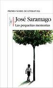 pequeñas memorias las - José Saramago - aguilar