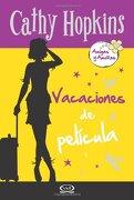 Vacaciones de Pelicula - Cathy Hopkins - V&R Editoras