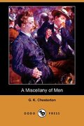 a miscellany of men (dodo press) - g. k. chesterton - dodo press