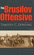 The Brusilov Offensive (Twentieth-Century Battles) (libro en Inglés) - Timothy C. Dowling - Indiana University Press