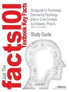 Studyguide for Psychology: Discovering Psychology Edition: Core Concepts by Philip G. Zimbardo, ISBN 9780205570867 - Cram101 Textbook Reviews - Academic Internet Publishers