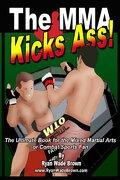 The Mma Kicks Ass! Black and White Version - Brown, Ryan Wade - Createspace