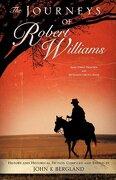 The Journeys of Robert Williams - Bergland, John K. - Xulon Press