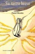 Su Rastro Breve - Morales, Daniel - Createspace