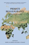 primate biogeography,progress and prospects - shawn m. (edt) lehman - springer verlag