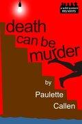 Death Can Be Murder - Callen, Paulette - Createspace