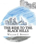 The Ride to the Black Hills - Bennett, William C. - Createspace