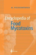 Encyclopedia of Food Mycotoxins - Weidenborner, Martin - Springer