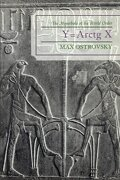 Y Equals Arctg X: The Hyperbola of the World Order - Ostrovsky, Max - University Press of America