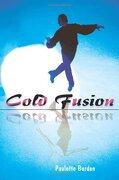 Cold Fusion - Burden, Paulette - Writers Club Press