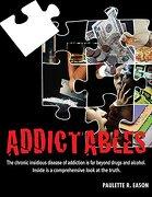 Addictables - Eason, Paulette R. - Benjamin Williams Publishing