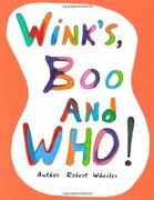 Wink's, Boo, and Who! - Wheiler, Robert - Lulu.com