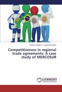 Competitiveness in Regional Trade Agreements: A Case Study of Mercosur
