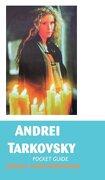 Andrei Tarkovsky: Pocket Guide - Robinson, Jeremy Mark - Crescent Moon Publishing