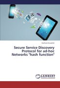 Secure Service Discovery Protocol for Ad-Hoc Networks Hash Function