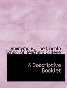 A Descriptive Booklet - Anonymous - BiblioLife