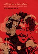 El Hijo de Mister Playa - Mónica Maristain - Alquimia Ediciones