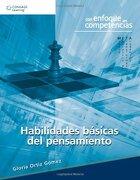 Habilidades BÃ ¡ Sicas del Pensamiento: Primera Edición - Gloria Gomez - Cengage Learning Editores