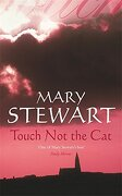 Touch Not the Cat (Coronet Books)