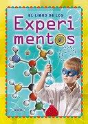 El libro de los experimentos (Manual para chicos y chicas) - Laura Aceti - SUSAETA