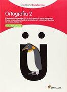 ORTOGRAFIA 2 SANTILLANA CUADERNOS - Vv.Aa. - Santillana Texto Editorial S.A