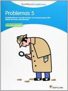 PROBLEMAS 5 SANTILLANA CUADERNOS - Vv.Aa. - Santillana