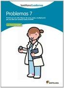PROBLEMAS 7 SANTILLANA CUADERNOS - Vv.Aa. - Santillana