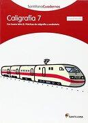 CALIGRAFIA 7 CUADRICULA SANTILLANA CUADERNOS - Vv.Aa. - Santillana Texto Editorial S.A