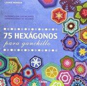 75 Hexagonos Para Ganchillo - Leonie Morgan - Librero