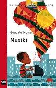 Musiki (barco De Vapor Roja) - Gonzalo Moure Trenor - Ediciones Sm