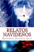 Relatos Navideños: Editorial Planeta Alvi
