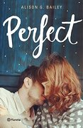Perfect (Planeta Internacional) - Alison G. Bailey - Planeta