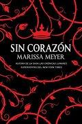 Sin Corazón - Marissa Meyer - Editorial Hidra