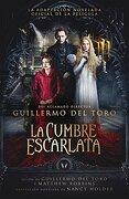 La Cumbre Escarlata (Spanish Edition) - Guillermo / Holder, Nancy Del Toro - Debolsillo