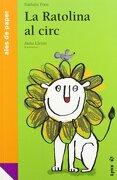 La Ratolina al circ (Ales de paper) - Nathalie Pons - LYNX EDICIONS