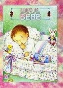 Nuestro Bebé: Rosa - S.L. Editorial Alfredo Ortells - Alfredo Ortells, S.L.