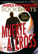 Muerte a Cross - James Patterson - Edit Oceano De Mexico