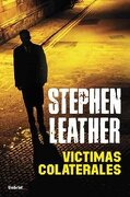 Víctimas colaterales (Umbriel thriller) - STEPHEN LEATHER - Umbriel