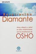 RESPIRACION DIAMANTE (Spanish Edition) - OSHO - Varios