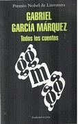 Todos los Cuentos - Garcia Marquez - Sudamericana