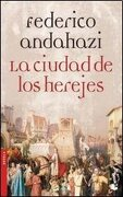 ciudades de los herejes (booket) - andahazi f. - planeta