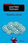 Filosofia Y Nacion Ed. Escolar - Feinman Jose P - Planeta
