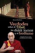 verdades sobre el tibet, los dalai lama -  -