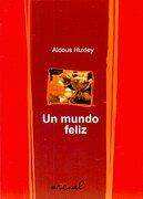 un mundo feliz (arenal) - huxley aldous - reparto