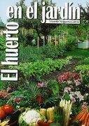 Huerto en el jardín - Vicente Noguera García - Ediciones Mundi-Prensa