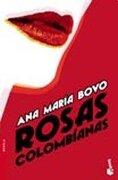 rosas colombianas             booket -  - planeta