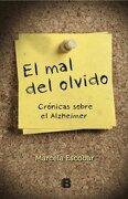 El Mal Del Olvido - Marcela Escobar - B