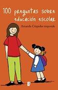 100 preguntas sobre educación escolar - Amanda Céspedes - B