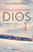Conversaciones con Dios i (Conversaciones con Dios 1) (Spanish Edition) - Neale Donald Walsch - Debolsillo