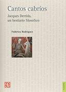 Cantos Cabrios. Jacques Derrida un Bestiario Filosofico - Federico Rodriguez - Fondo De Cultura Económica
